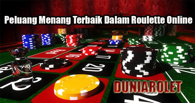Peluang Menang Terbaik Dalam Roulette Online